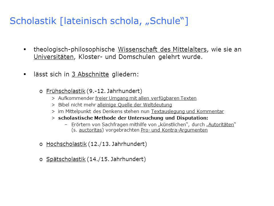 "Scholastik [lateinisch schola, ""Schule ]"
